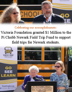 Victoria Foundation granted $1 Million to the Pi Chubb Newark Field Trip Fund to support field trips for Newark students.